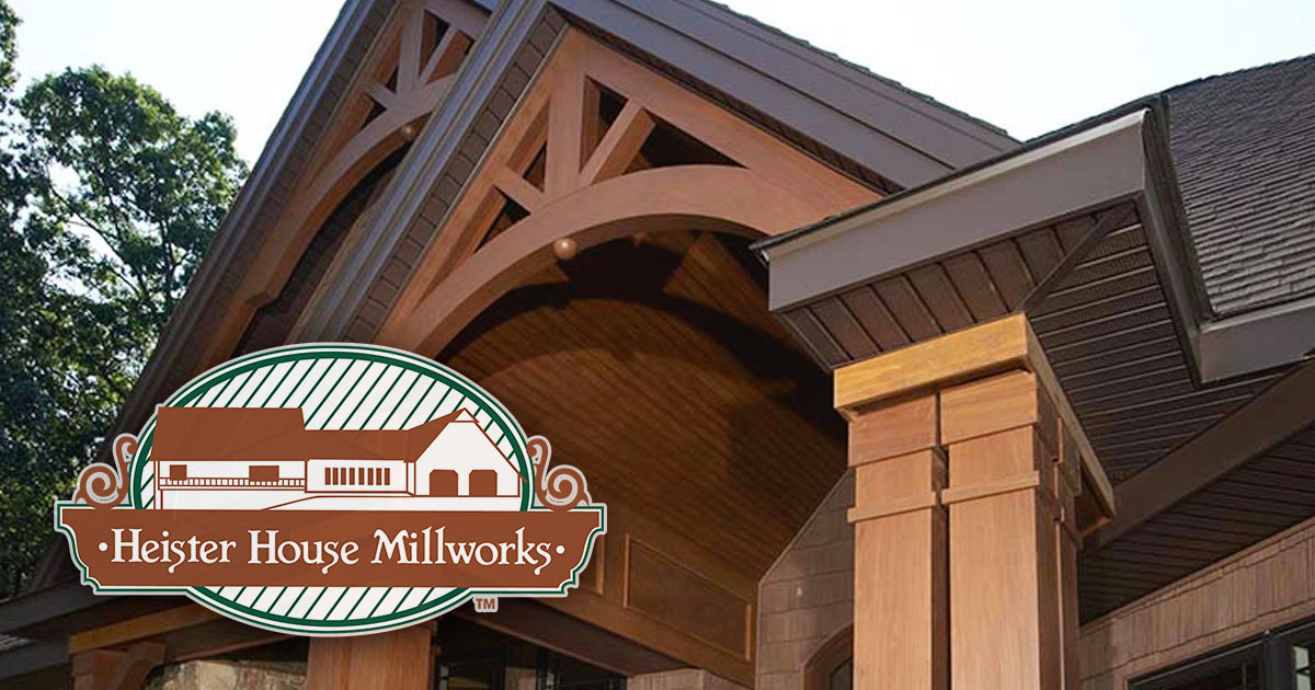 Heister House Millworks Exterior Products